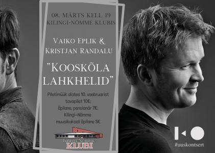 """Vaiko Eplik & Kristjan Randalu """"Kooskõla lahkhelid."""" Naistepäeva kontsert."""