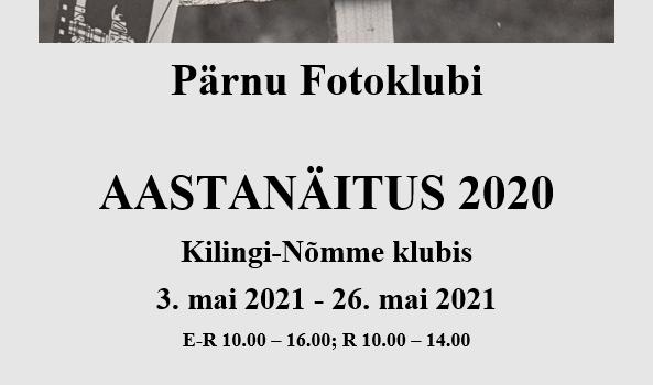 Pärnu Fotoklubi AASTANÄITUS 2020